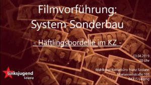 Filmvorführung: System Sonderbau @ Wahlkreis-Kulturbüro Franz Sodann